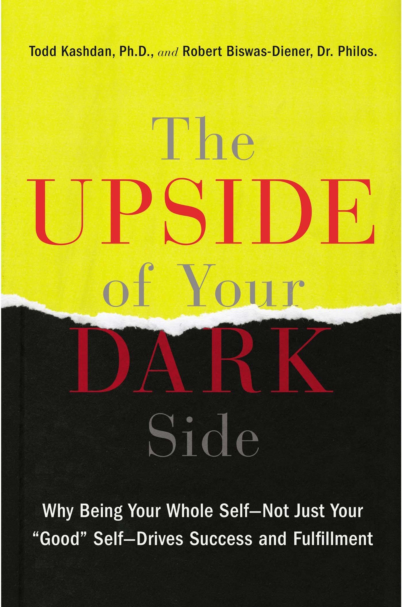 Upside Of Your Dark Side